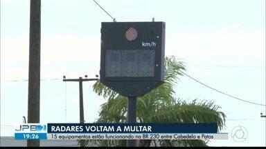 JPB2JP: Radares voltam a multar na BR 230 - 15 equipamentos estão funcionando entre Cabedelo e Patos.