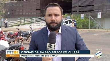 Oficiais da PM são presos em Cuiabá - Oficiais da PM são presos em Cuiabá.