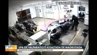 UPA de Valparaíso é assaltada pela terceira vez - Bandidos entraram de madrugada e levaram dinheiro e celulares de funcionários e pacientes.