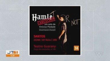 Peça 'Hamlet Cancelado' é apresentada no Teatro Guarany em Santos, SP - Espetáculo é dirigido e protagonizado por Vinícius Piedade.