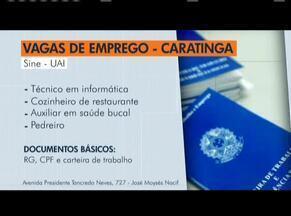 Sine oferece vagas de emprego em Caratinga - Os interessados devem comparecer, levando CPF, RG e carteira de trabalho.