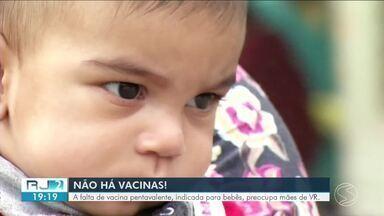 Falta de vacina pentavalente na rede pública preocupa mães do Sul do Rio - Em Volta Redonda, as doses acabaram nos postos e não há prazo definido para chegar uma nova remessa.