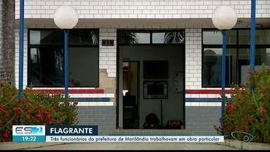 Flagrante: três funcionários da Prefeitura de Marilândia trabalhavam em obra particular - O caso foi parar na delegacia da cidade.