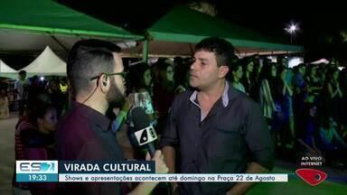 Virada Cultural: shows e apresentações acontecem em Linhares até domingo - Programação faz parte do aniversário da cidade.