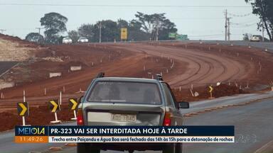 Trecho da PR-323 em Paiçandu vai ser interditado para detonação de rochas - Serviço é necessário para a continuidade das obras de duplicação da rodovia.