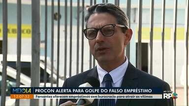 Procon faz alerta contra o golpe do empréstimo - Em menos de um mês órgão recebeu dezenas de reclamações em Maringá.