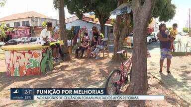 Moradores são multados após reformarem praça em Ceilândia - DF Legal alega que outros moradores reclamaram de eventos na praça e que a obra foi irregular.
