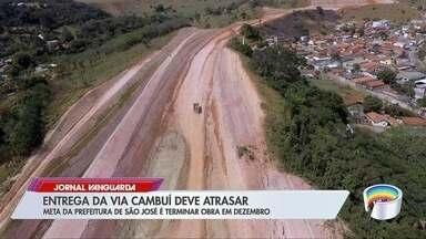 Obras viárias em São José estão atrasadas - Via Cambuí, que seria entregue em outubro, ficou para dezembro.