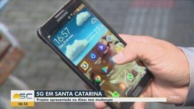 Projeto de instalação da rede 5G em Santa Catarina tem alterações - Projeto de instalação da rede 5G em Santa Catarina tem alterações