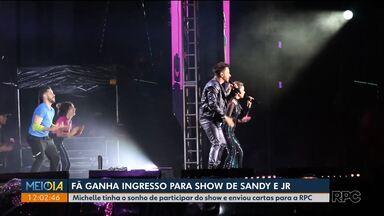 Fã ganha ingresso para o show da dupla Sandy e Júnior - Michelle tinha o sonho de participar do show e enviou cartas para a RPC.