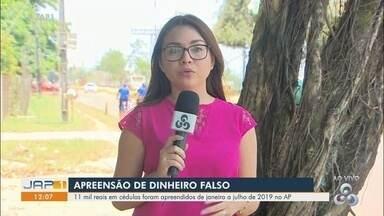 Mais de R$ 11,4 mil em cédulas falsas foram retirados de circulação no Amapá em 2019 - Total de notas apreendidas chegou a 154, entre janeiro e julho. Valores de R$ 100 e R$ 50 são os mais adulterados.