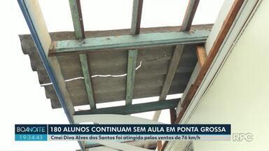Continua sem aulas Cmei atingido por ventos de 76 km/h, em Ponta Grossa - O Centro Municipal de Educação Infantil Diva Alves dos Santos teve o telhado danificado.