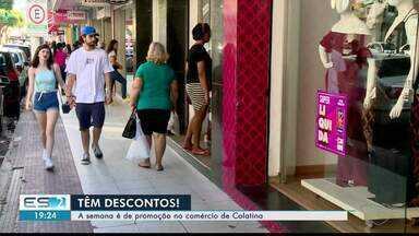 Liquida Colatina movimenta o comércio na cidade - É uma oportunidade para consumidor economizar.