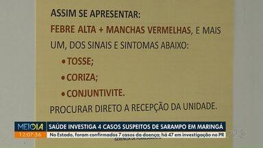 Saúde investiga 4 casos suspeitos de sarampo em Maringá - Dados são da Secretaria Estadual.