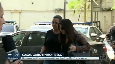 Além de Garotinho e Rosinha, operação prende outras três pessoas - Outros preses nesta terça-feira (03) têm cargos no poder público: dois na Alerj e um no governo.