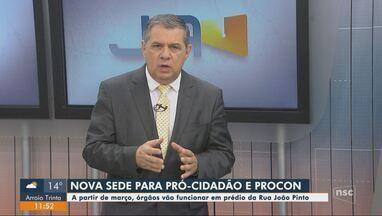 Sede do Pró-cidadão e Procon de Florianópolis tem novo endereço - Sede do Pró-cidadão e Procon de Florianópolis tem novo endereço