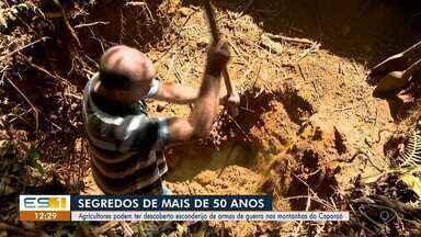 Agricultores pode ter descoberto esconderijo de armas de guerra nas montanhas do Caparaó - Segredos escondidos há mais de 50 anos.