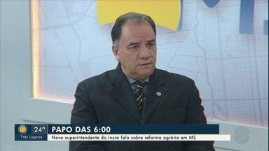 Novo superintendente do Incra em MS é o entrevistado do Papo das 6 desta terça-feira (10) - Antônio de Castro Vieira é o entrevistado do quadro do Bom Dia MS.
