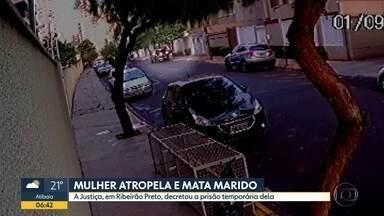 Mulher atropela e mata marido em Ribeirão Preto - A justiça decretou a prisão temporária dela