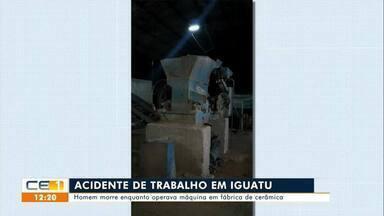Homem morre enquanto operava máquina em fábrica de cerâmica em Iguatu - Saiba mais em g1.com.br/ce