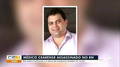 Médico cearense assassinado no RN - Saiba mais em g1.com.br/ce