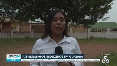 Atendimentos reduzidos no hospital regional de Guajará-Mirim - Unidade de saúde atende com 30% da capacidade e funcionários reivindicam salários atrasados