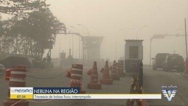 Neblina paralisa travessia de balsas entre Santos e Guarujá - Também foram registradas paralisações no Vale do Ribeira.