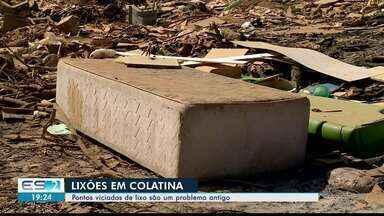 Pontos viciados de lixo são um problema em Colatina, ES - Confira como é feito o serviço Cata Treco.