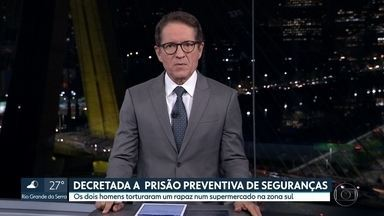 Justiça decreta prisão preventiva de seguranças que torturaram rapaz em supermercado - David de Oliveira Fernandes e Valdir Bispo dos Santos ficarão presos por tempo indeterminado