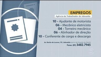 Agência do Trabalhador de Jaboatão oferece vagas de emprego - Há oportunidades para ajudante de motorista, mecânico, entre outras.