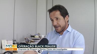 Receita Estadual e Polícia Militar realizam Operação Black Fraude no Norte de Minas - Empresas de Pirapora e Montes Claros são investigadas, suspeitas de sonegação de impostos através de softwares.