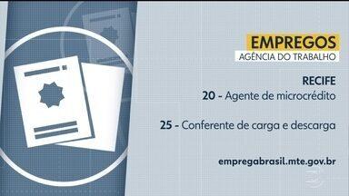 Confira vagas disponíveis da Agência do Trabalho - Há oportunidades no Recife e também no interior.