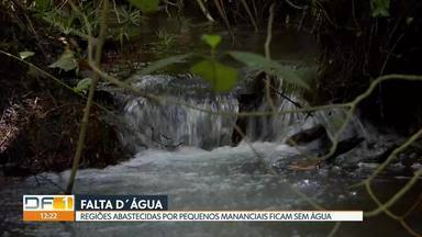 Regiões do DF que não são abastecidas pelos reservatórios sofrem com falta de água - Nesta época de seca pequenos mananciais ficam mais secos, segundo a Caesb.