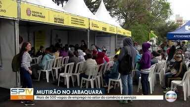 Mutirão tem mais de 500 vagas de emprego no setor do comércio e serviço - Além das vagas de emprego, mutirão da prefeitura no Jabaquara, Zona Sul da capital, tem serviços de zeladoria e prevenção de doenças.