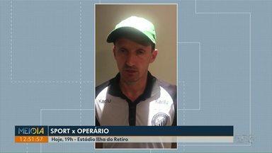 Técnico do Operário fala sobre jogo contra o Sport - Fantasma enfrenta time do Recife neste sábado (28).