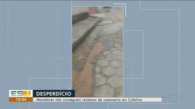 Moradores de Colatina, ES, não consegue reclamar de vazamento - Desperdício acontece no bairro Nossa Senhora da Penha.