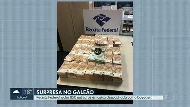 Receita Federal encontra 850 mil euros em caixa despachada como bagagem no Galeão - Quantia equivale a R$ 3,8 milhões. Passageiro, que saiu de Belém do Pará, disse que não sabia a origem do dinheiro e foi levado para depoimento na Polícia Federal.