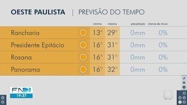 Meteorologia prevê sol forte durante o domingo - Confira a previsão do tempo para o Oeste Paulista.