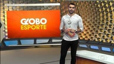 Globo Esporte GO - 30/09/2019 - Íntegra - Confira a íntegra do programa Globo Esporte GO - 30/09/2019