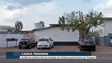 Audiência pública discute situação do sistema penitenciário em Tangará (MT) - Audiência pública discute situação do sistema penitenciário em Tangará (MT)