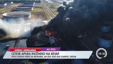Cetesb analisa incêndio em reservatório na Revap em São José - Bombeiros levaram 6h30 para conter as chamas no domingo (29).