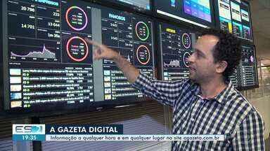 A Gazeta passa a oferecer notícias em ambiente 100% digital - Veja as mudanças na redação.