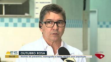 Mutirão de preventivo, mamografia e testes rápidos são oferecidos no ES - Início da programação do Outubro Rosa.