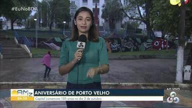 Veja a programação do aniversário de Porto Velho - Capital de Rondônia completa 105 anos