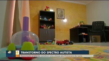 Associação pretende construir uma clínica para atender autistas em Primavera do Leste (MT) - Associação pretende construir uma clínica para atender autistas em Primavera do Leste (MT)
