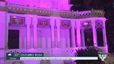 Outubro Rosa: Equipamentos públicos e pontos turísticos são iluminados com a cor - Região tem programação para alertar sobre a doença.