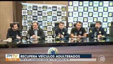 Operação da PRF e PC recupera mais de 170 veículos adulterados no Piauí - Operação da PRF e PC recupera mais de 170 veículos adulterados no Piauí