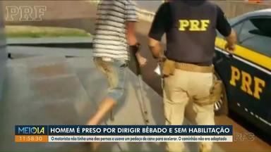 Motorista de caminhão é preso por dirigir bêbado e sem carteira de habilitação - O homem não tem uma das pernas e dirigia um caminhão não adaptado.
