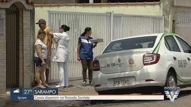 Aumenta o número de casos confirmados de sarampo na Baixada Santista - Já são quase 100 casos confirmados nos municípios da região.
