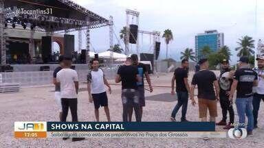 Veja os preparativos para o show de aniversário do Tocantins na praça dos Girassóis - Veja os preparativos para o show de aniversário do Tocantins na praça dos Girassóis